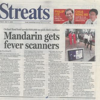 We supplied Mandarin Orchard Singapore with their 1st Infrared Scanning Station in 2003 for SARS.